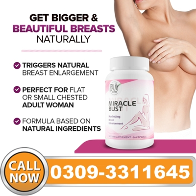 Miracle Bust Capsules in Pakistan